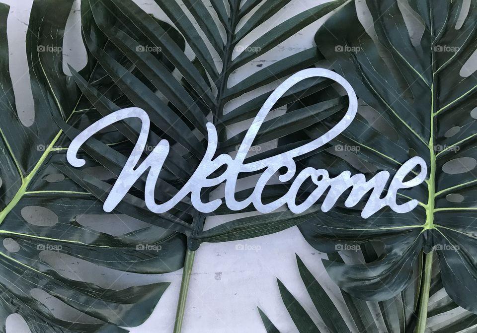 Botanical Welcome