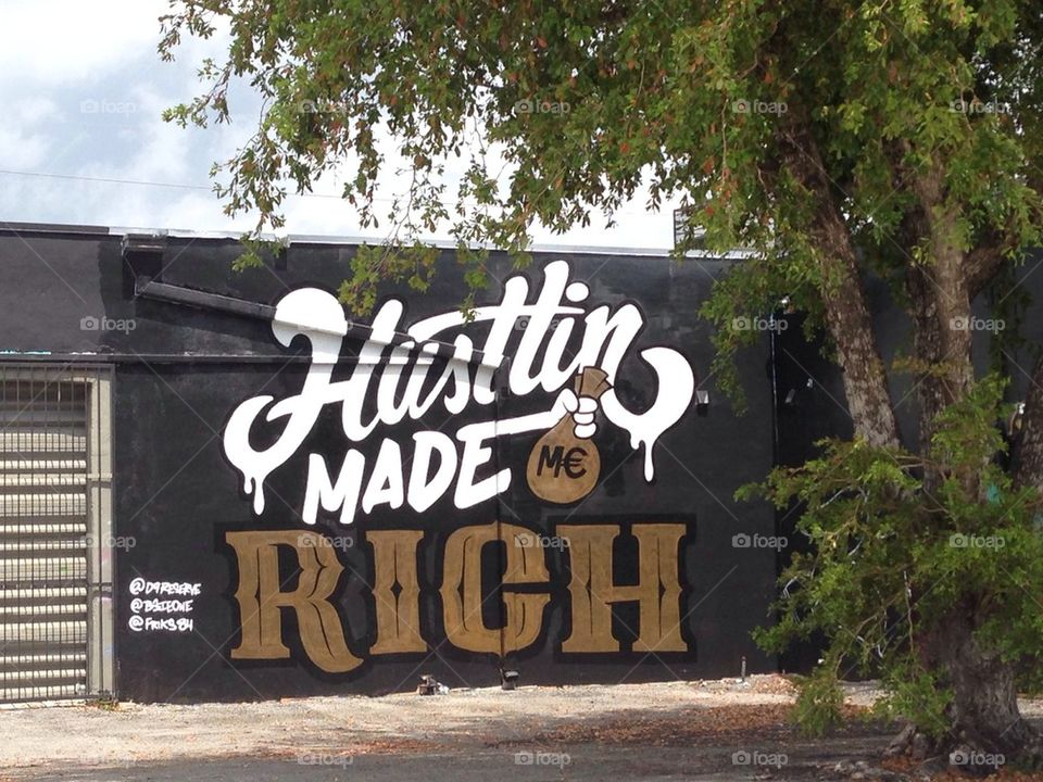 Foap.com: Hustling made me rich wall art, Miami stock photo by ...