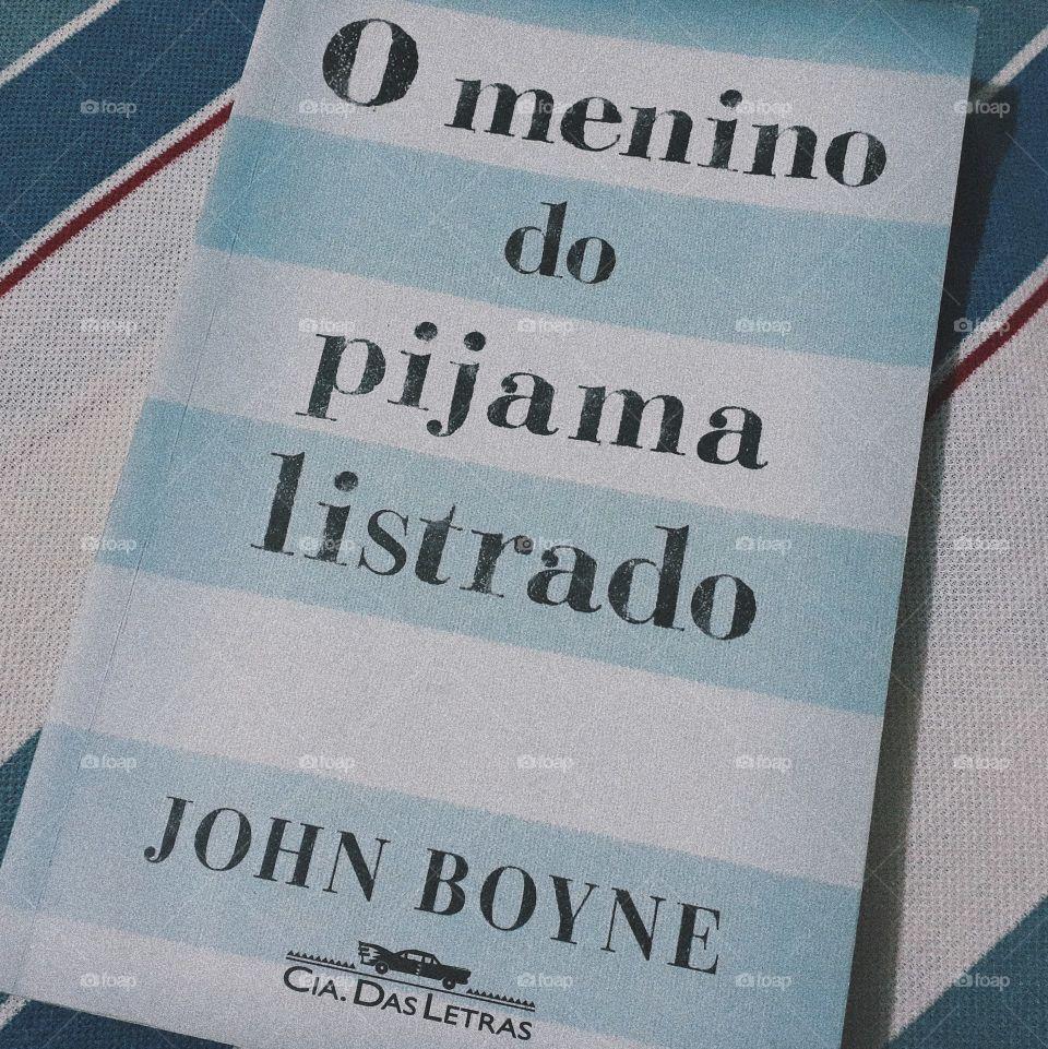 Livro O menino do pijama listrado autor John Boyne