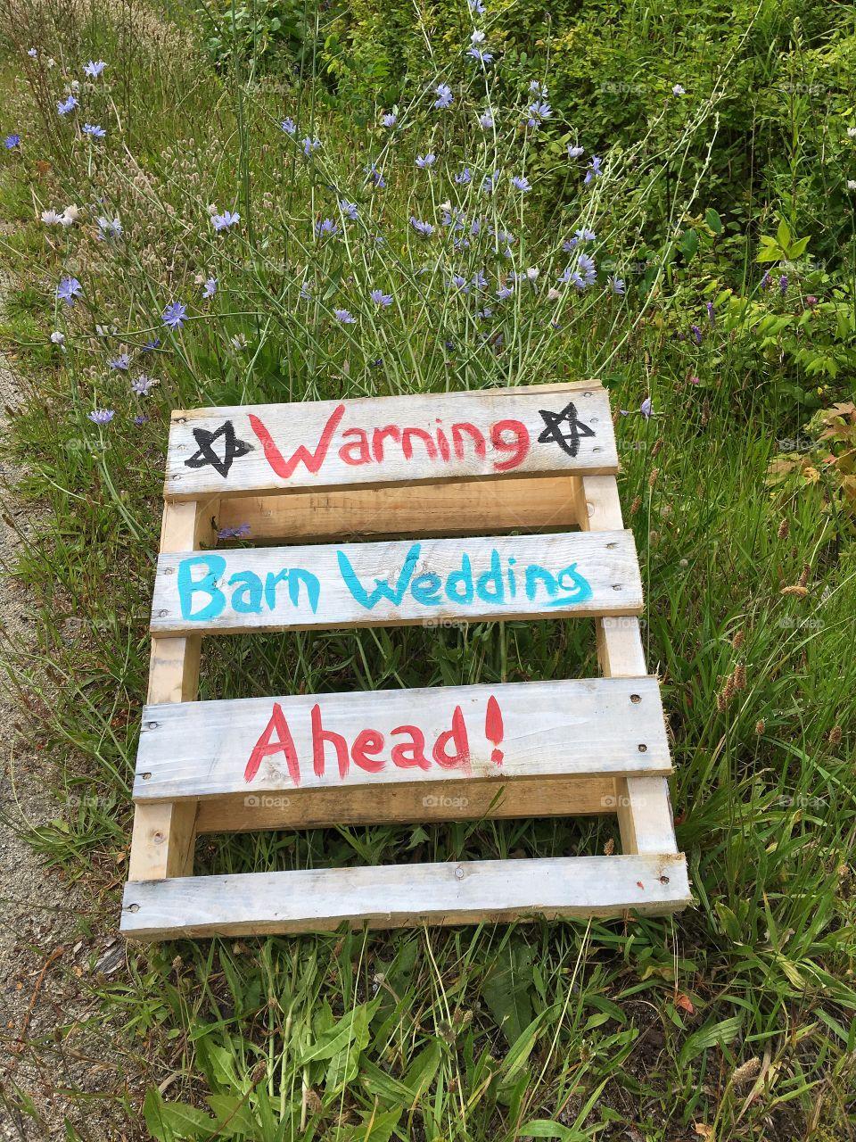 Warning. Barn wedding ahead