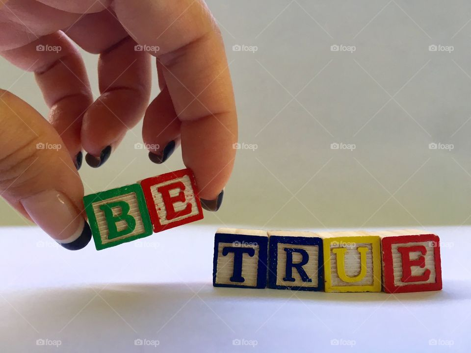 Be true.... to yourself